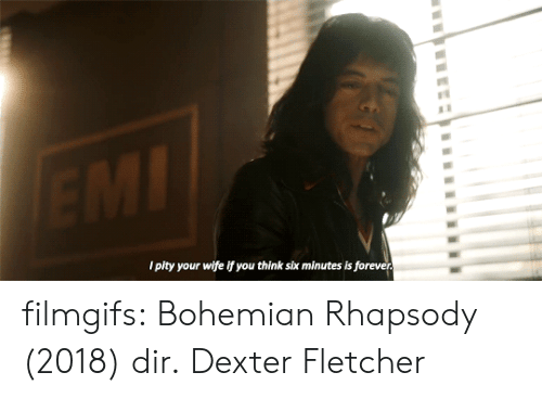 Target, Tumblr, and Blog: l pity your wife if you think six minutes is foreve filmgifs:   Bohemian Rhapsody (2018) dir.  Dexter Fletcher