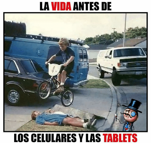 Memes, Tablets, and 🤖: LA VIDA ANTES DE  LOS CELULARES Y LAS TABLETS