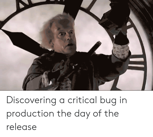 critical: lacols Discovering a critical bug in production the day of the release