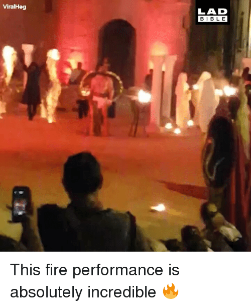 Fire, Memes, and 🤖: LAD  BIBL E  ViralHeg This fire performance is absolutely incredible 🔥