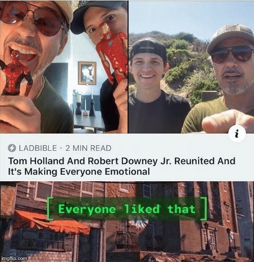 Robert Downey Jr., Robert Downey Jr, and Com: LADBIBLE 2 MIN READ  Tom Holland And Robert Downey Jr. Reunited And  It's Making Everyone Emotional  Everyone 1iked that  imgflip.com