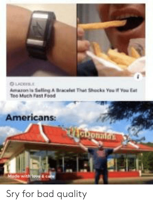 Saling: LADES  Amaron s Saling A Bracelet That Shocks You if Yau Eat  Teo Much Fast Food  Americans:  heuonatas  Made with love & cate Sry for bad quality