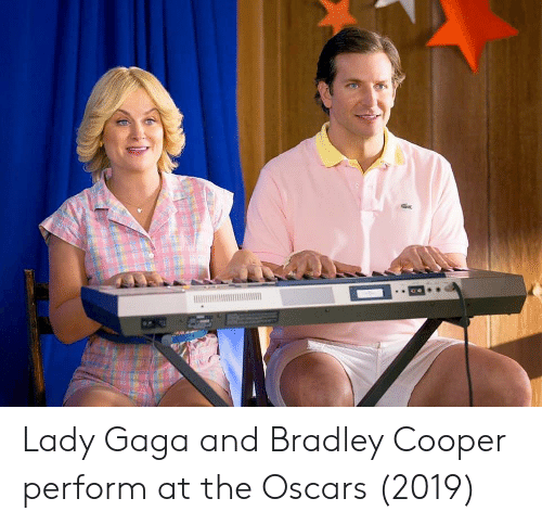 Bradley Cooper: Lady Gaga and Bradley Cooper perform at the Oscars (2019)