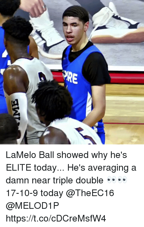 Memes, Today, and 🤖: LaMelo Ball showed why he's ELITE today... He's averaging a damn near triple double 👀👀 17-10-9 today @TheEC16 @MELOD1P https://t.co/cDCreMsfW4