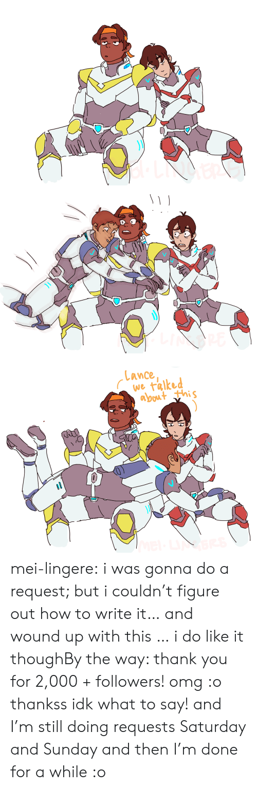 Omg, Target, and Tumblr: Lance  abuut this mei-lingere:  i was gonna do a request; but i couldn't figure out how to write it… and wound up with this … i do like it thoughBy the way: thank you for 2,000 + followers! omg :o thankss idk what to say! and I'm still doing requests Saturday and Sunday and then I'm done for a while :o