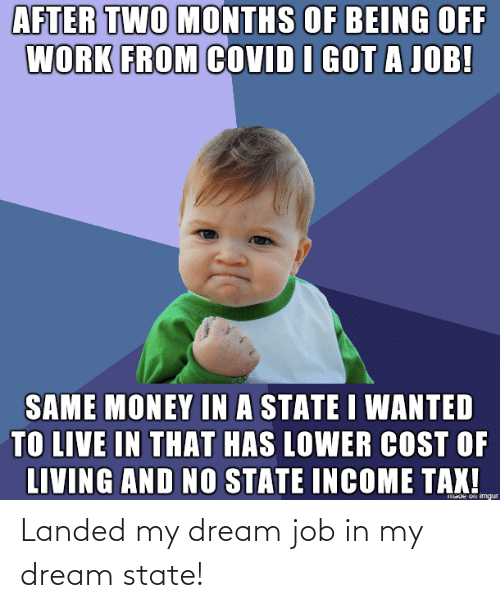 In My: Landed my dream job in my dream state!