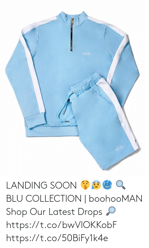 Soon...: LANDING SOON 🤫😰🥶  🔍 BLU COLLECTION | boohooMAN  Shop Our Latest Drops 🔎 https://t.co/bwVlOKKobF https://t.co/50BiFy1k4e