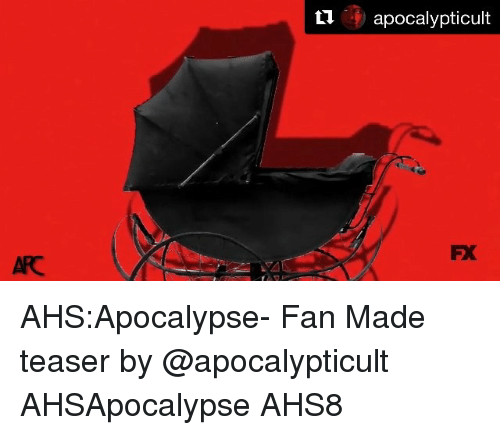 Memes, 🤖, and Arc: Lapocalypticult  PX  ARC AHS:Apocalypse- Fan Made teaser by @apocalypticult AHSApocalypse AHS8