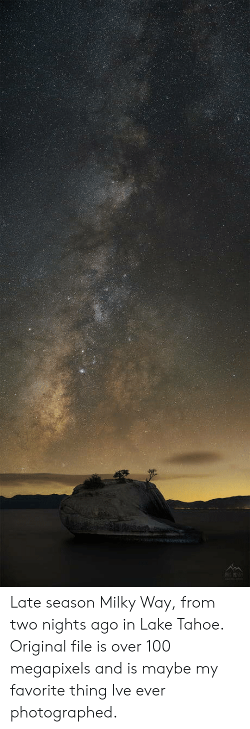 Anaconda, Milky Way, and Lake Tahoe: Late season Milky Way, from two nights ago in Lake Tahoe. Original file is over 100 megapixels and is maybe my favorite thing Ive ever photographed.