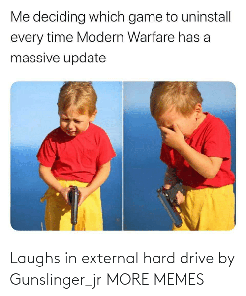 hard: Laughs in external hard drive by Gunslinger_jr MORE MEMES