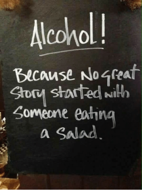 Memes, 🤖, and Because: lcohol!  Because No 4reat  Soy started wuilth  Someone eatina  a salad  NI