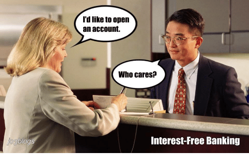 Free, Banking, and Who: l'd like to open  an account.  Who cares?  Interest-Free Banking