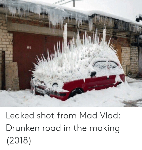Drunken: Leaked shot from Mad Vlad: Drunken road in the making (2018)
