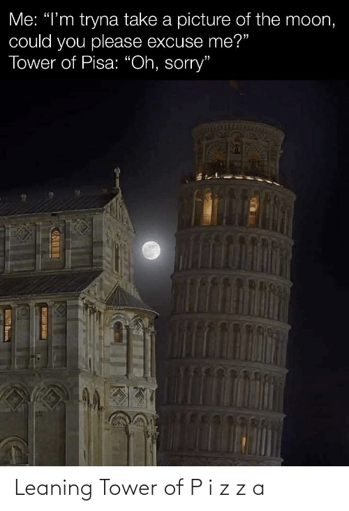 tower: Leaning Tower of P i z z a