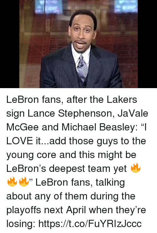"Los Angeles Lakers, Lance Stephenson, and Love: LeBron fans, after the Lakers sign Lance Stephenson, JaVale McGee and Michael Beasley: ""I LOVE it...add those guys to the young core and this might be LeBron's deepest team yet 🔥🔥🔥""  LeBron fans, talking about any of them during the playoffs next April when they're losing: https://t.co/FuYRIzJccc"