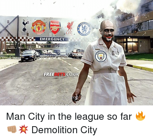 Memes, Free, and The League: LEC  EMERGENCY  FREE  COU Man City in the league so far 🔥👊🏽💥 Demolition City