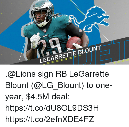 Memes, Lions, and 🤖: LEGARRETTE BLOUNT .@Lions sign RB LeGarrette Blount (@LG_Blount) to one-year, $4.5M deal: https://t.co/dU8OL9DS3H https://t.co/2efnXDE4FZ