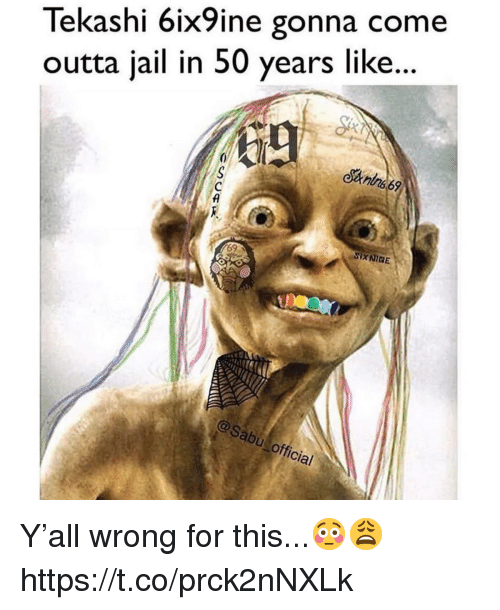 Jail, Outta, and For: lekas ni 61x ne gonna come  outta jail in 50 years like..  月  of  al Y'all wrong for this...😳😩 https://t.co/prck2nNXLk