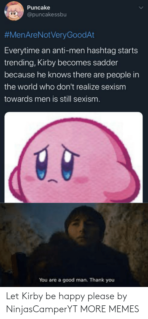 Happy: Let Kirby be happy please by NinjasCamperYT MORE MEMES