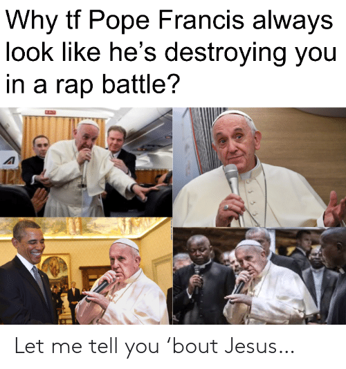 bout: Let me tell you 'bout Jesus…