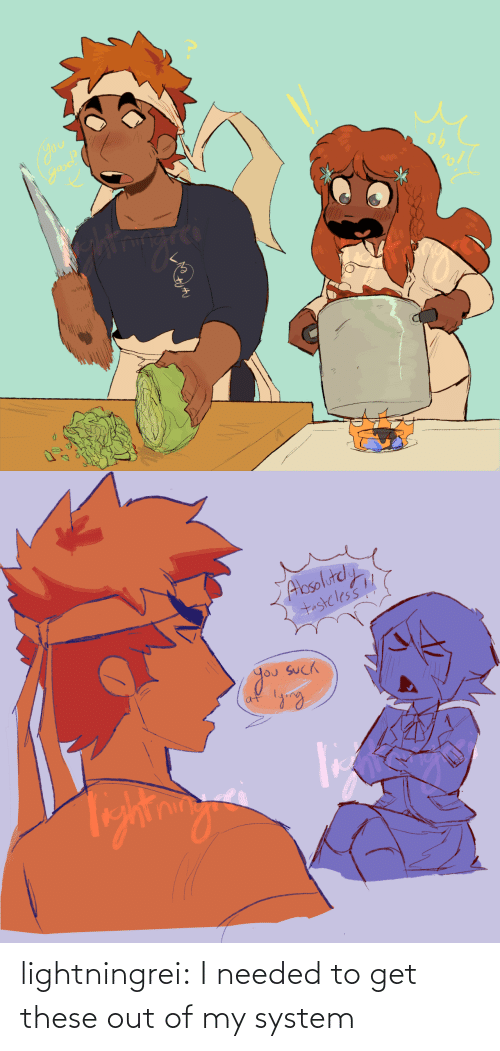 needed: lightningrei:  I needed to get these out of my system