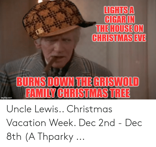 Memes About Griswold Family Christmas