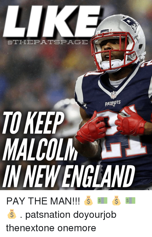 epa: LIKE  OTH EPA TSP AGE  NFL  TS  TO KEEP  MALCOLM  INNW ENGLAND PAY THE MAN!!! 💰 💵 💰 💵 💰 . patsnation doyourjob thenextone onemore