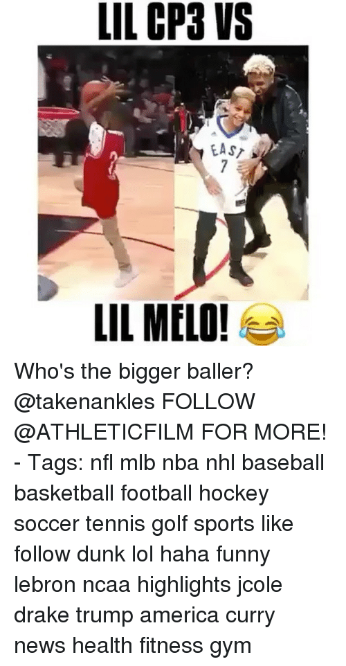 Trump America: LIL CP3 VS  EAST  LIL MELO! Who's the bigger baller? @takenankles FOLLOW @ATHLETICFILM FOR MORE! - Tags: nfl mlb nba nhl baseball basketball football hockey soccer tennis golf sports like follow dunk lol haha funny lebron ncaa highlights jcole drake trump america curry news health fitness gym