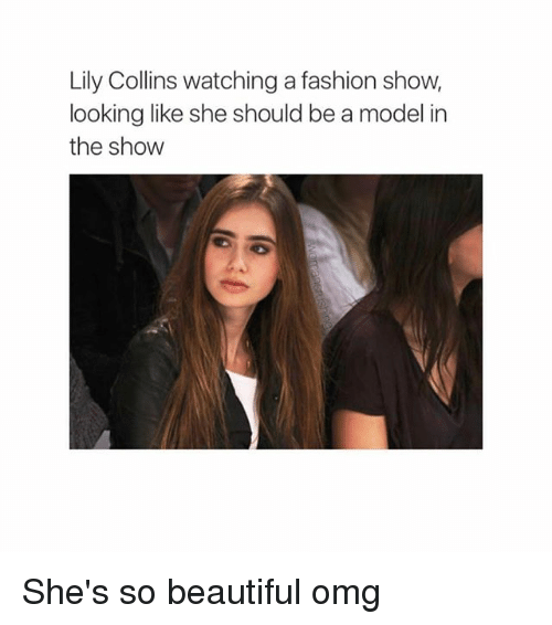 Beautiful, Fashion, and Omg: Lily Collins watching a fashion show,  looking like she should be a model in  the show She's so beautiful omg