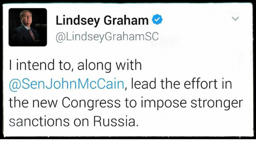 Memes, Russia, and John McCain: Lindsey Graham  @Lindsey Graham SC  intend to, along with  @Sen John McCain  lead the effort in  the new Congress to impose stronger  sanctions on Russia.
