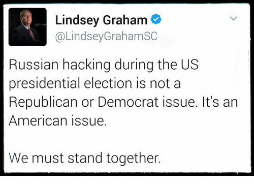 Memes, Presidential Election, and 🤖: Lindsey Graham  @Lindsey Graham SC  Russian hacking during the US  presidential election is not a  Republican or Democrat issue. It's an  American issue.  We must stand together.