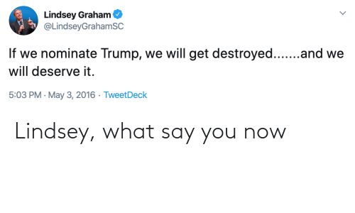 You Now: Lindsey, what say you now