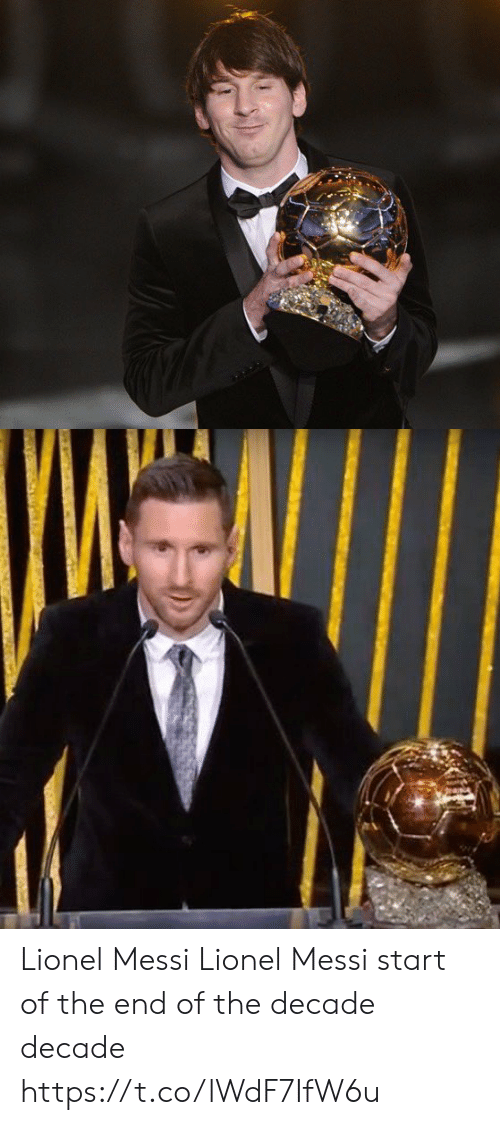 Messi: Lionel Messi                  Lionel Messi   start of the                     end of the     decade                           decade https://t.co/lWdF7IfW6u