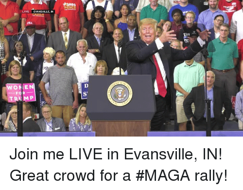 join.me, Live, and Rally: LIVE EVANSVILLE, IN Join me LIVE in Evansville, IN! Great crowd for a #MAGA rally!