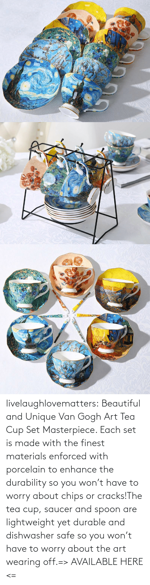 beautiful: livelaughlovematters:  Beautiful and Unique Van Gogh Art Tea Cup Set Masterpiece. Each set is made with the finest materials enforced with porcelain to enhance the durability so you won't have to worry about chips or cracks!The tea cup, saucer and spoon are lightweight yet durable and dishwasher safe so you won't have to worry about the art wearing off.=> AVAILABLE HERE <=