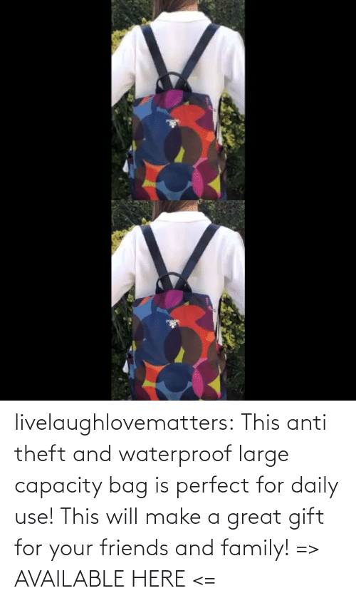 large: livelaughlovematters: This anti theft and waterproof large capacity bag is perfect for daily use! This will make a great gift for your friends and family! => AVAILABLE HERE <=