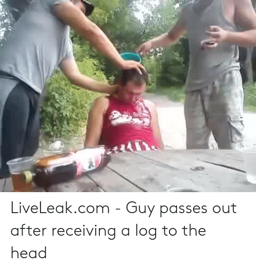LiveLeakcom - Guy Passes Out After Receiving a Log to the