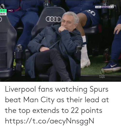 top: Liverpool fans watching Spurs beat Man City as their lead at the top extends to 22 points https://t.co/aecyNnsggN