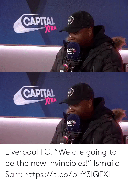 """Liverpool F.C.: Liverpool FC: """"We are going to be the new Invincibles!""""  Ismaila Sarr: https://t.co/bIrY3IQFXl"""