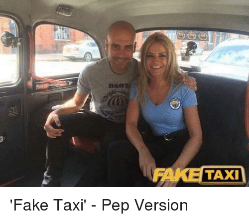 87ced659b81 LLLL TAXI 'Fake Taxi' - Pep Version | Fake Meme on Conservative Memes