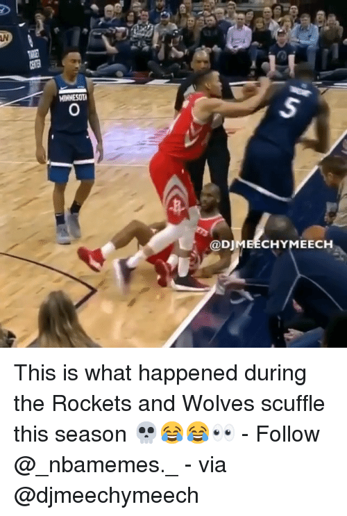 Memes, Wolves, and 🤖: LN  @DJMEECHYMEECH This is what happened during the Rockets and Wolves scuffle this season 💀😂😂👀 - Follow @_nbamemes._ - via @djmeechymeech