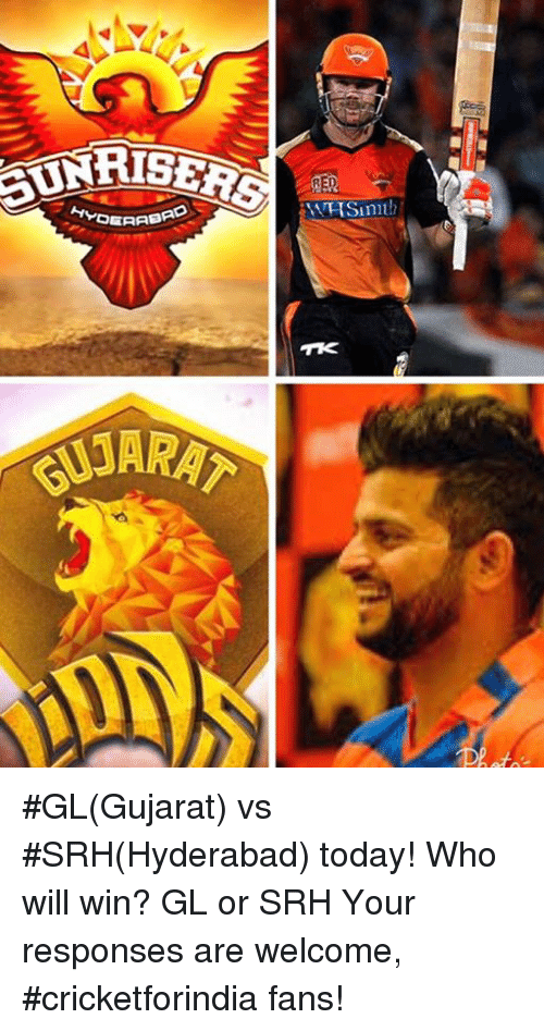 Memes, Today, and 🤖: LNRISER  HVOGA  KARAT #GL(Gujarat) vs #SRH(Hyderabad) today! Who will win? GL or SRH Your responses are welcome, #cricketforindia fans!
