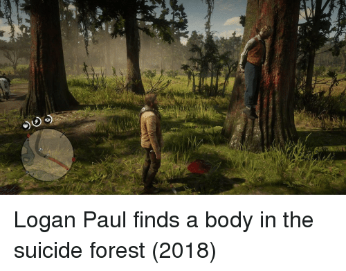 logan paul: Logan Paul finds a body in the suicide forest (2018)