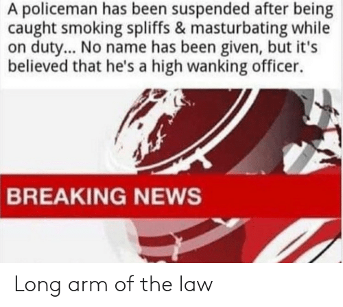 law: Long arm of the law