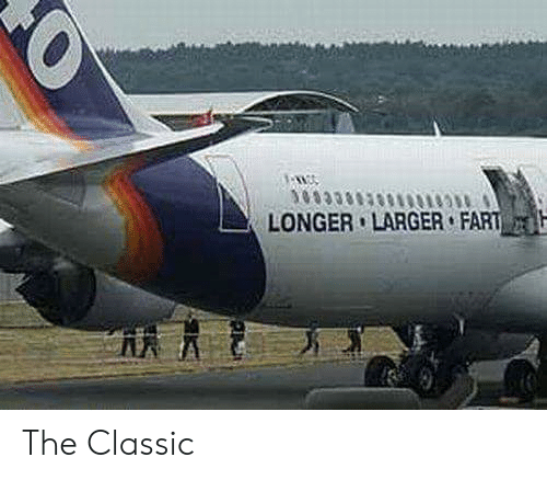 Fart, Classic, and The: LONGER LARGER FART The Classic