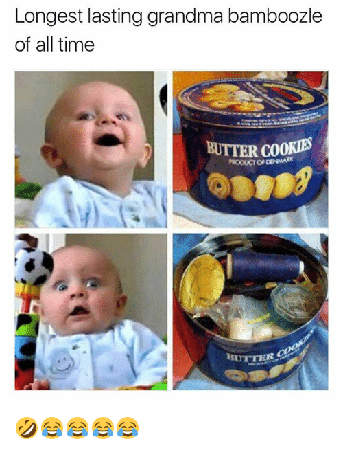 Cookies, Grandma, and Denmark: Longest lasting grandma bamboozle  of all time  BUTTER COOKIES  PRODUCT OF DENMARK 🤣😂😂😂😂