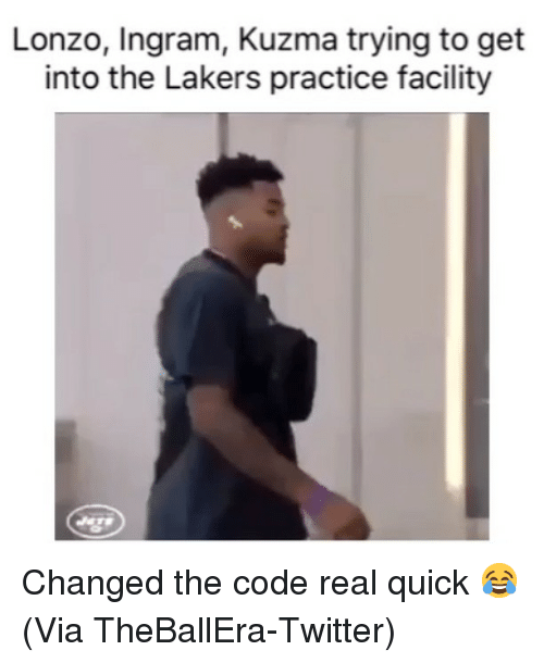 Basketball, Los Angeles Lakers, and Nba: Lonzo, Ingram, Kuzma trying to get  into the Lakers practice facility Changed the code real quick 😂 (Via ‪TheBallEra‬-Twitter)