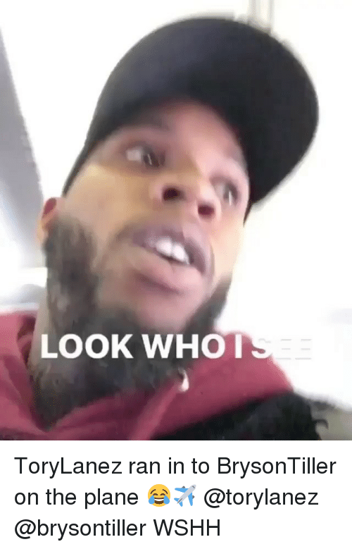 Memes, Wshh, and 🤖: LOOK WHO ToryLanez ran in to BrysonTiller on the plane 😂✈️ @torylanez @brysontiller WSHH
