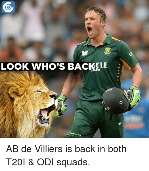 Memes, 🤖, and Abs: LOOK WHO'S BACK LE AB de Villiers is back in both T20I & ODI squads.