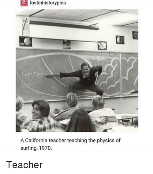 surfing: lostinhistorypics  A California teacher teaching the physics of  surfing, 1970. Teacher